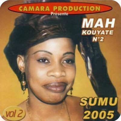 Mah Kouyaté No 2 Album: Sumu 2005 Vol 2 Sumu Vol 2 est un album de Mah Kouyaté N°2 sorti en 2005 dans lequel elle rend hommage à ses diatigui.